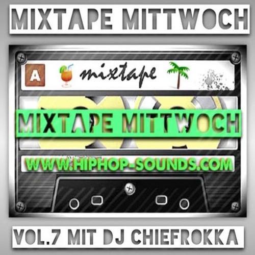 MixtapeMittwoch Vol.7 mit Chiefrokka
