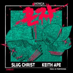 SLUG CHRIST ft. KEITH APE- HONJA 혼자 (prod. purpdogg)