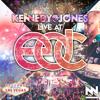 Kennedy Jones - Live At EDC Las Vegas [2015]