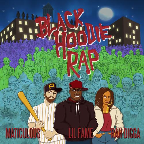Black Hoodie Rap Feat. Lil Fame Of M.O.P & Rah Digga