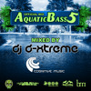 Aquatic Bass 5 Official Mix - DJ D-Xtreme
