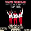 Top Tier Feat. Sean Price, Bun B & Styles P