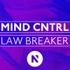Mind Cntrl - Law Breaker (Original Mix)