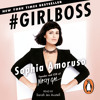 Girlboss by Sophia Amoruso (Audiobook Extract) Read by Sarah Jes Austell