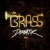 Dimatik - The Brass