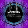 The Funk Hunters - Northmix