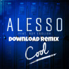 Alesso - Cool (remix Dj Download) 2015