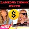 Zlatokopky Z Bohnic Celá Verze Pretty Girls Parodie Mp3