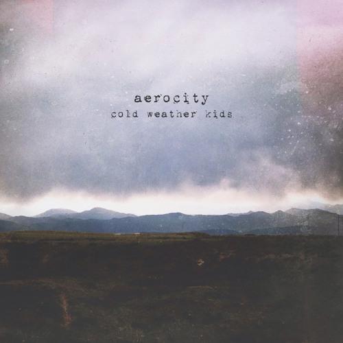 Aerocity - Cold Weather Kids [Creative Commons]