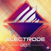 Electrode - Over It [Electrostep Network EXCLUSIVE]