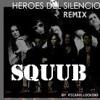 Heroes del silencio  - Sirena varada (Squub Remix) Portada del disco