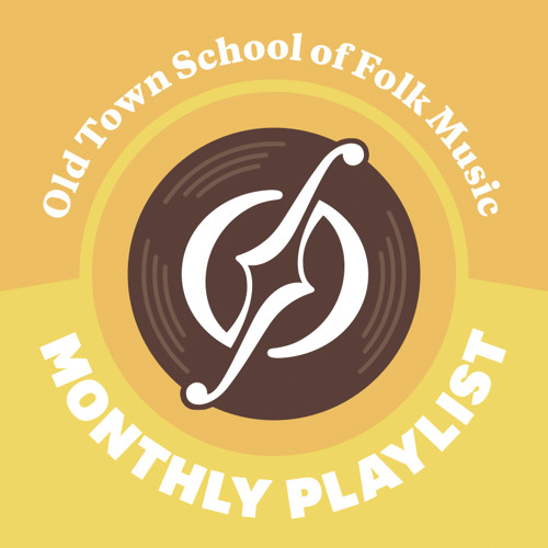 May Playlist: Old Town School of Folk Music
