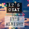 Alex Nava - It's Okay, Its Alright