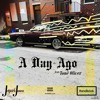 Jetpack Jones feat. Tone Oliver -A Day Ago (Prod. By Handbook)