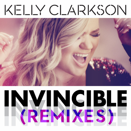 Kelly Clarkson - Invincible (Tom Swoon Remix) [Radio Mix]