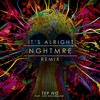 Tep No - It's Alright (NGHTMRE Remix) [Thissongissick.com Premiere] [Free Download]