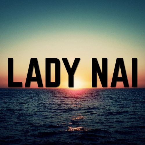 Lady Nai