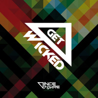Vince Digare - Get Wicked (Orginal Mix)