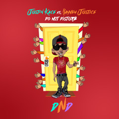Juston Kace - DND(Do Not Disturb) Feat Rayven Justice