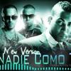 Wisin y Yandel ft. Don Omar - Nadie Como Tu (Underground Version) by DJ Win-Show Portada del disco
