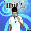 Whip'n (Produced By BigHeadOnTheBeat) mp3