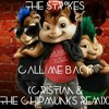 The Strokes - Call Me Back (Cris†ian & The Chipmunks Remix)