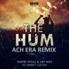 Dimitri Vegas and Like Mike & Ummet Ozcan - The Hum (ACH ERA Remix) Preview mp3