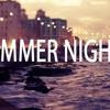 2AM SUMMER NIGHTS