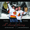 Hockey, Hockey Song