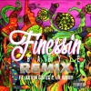 BABY E. - FINESSIN REMIX FT. KEVIN GATES & LIL BIBBY