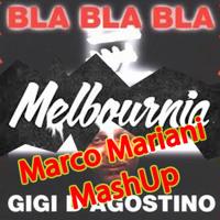 Timmy Trumpet vs Gigi D'Agostino - MelBLAurnia (Marco Mariani MashUp)