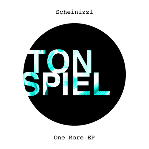 Scheinizzl - One More (Original Mix)