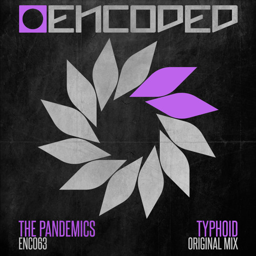 The Pandemics - Typhoid (Out Now)