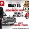 BLACK TIE AFFAIR-LUKEY BIRTHDAY BASH JUNE 2015