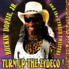 Turn Up The Zydeco (What You Gonna Do)