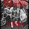 Break it Down (Feat. King B)