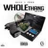 Whole Thang (Feat. C9 Peso) [Prod. By HQ Jonez]