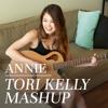 Tori Kelly Mashup | Annie Jo
