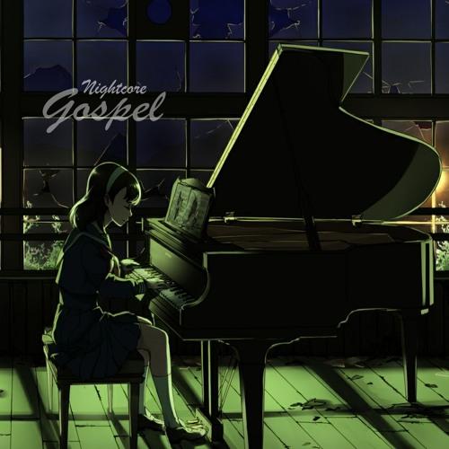 NIGHTCORE - This is Gospel Piano