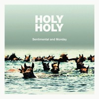 Holy Holy - Sentimental and Monday