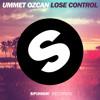 Ummet Ozcan - Lose Control (Original Mix)