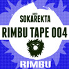 Rimbu Tape #004 (Guest Sokarekta)