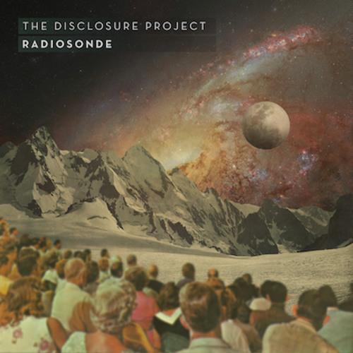 The Disclosure Project - Radiosonde (Disclosure Project Recordings)