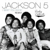 The Jackson 5 - I Want You Back (Funky District Remix)