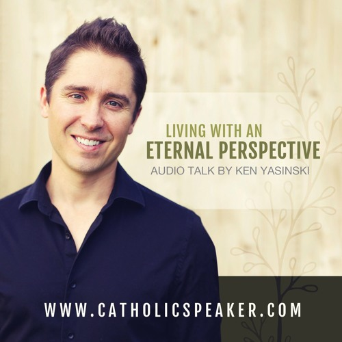 Living With An Eternal Perspective (Sample)