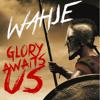 Glory Awaits Us