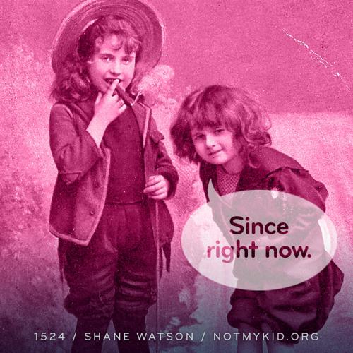 Episode 1524: Shane Watson / notMYkid.org