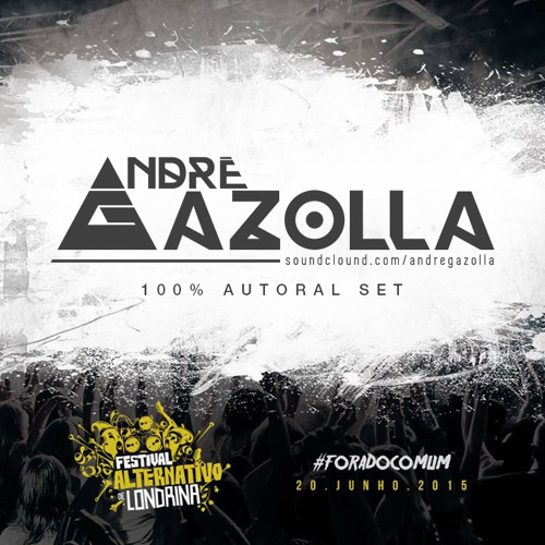 Andre Gazolla @Festival Alternativo [Autoral Set]