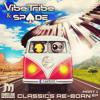 01 Vibe Tribe & Spade - Melodrama (Remix)