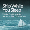 Ship While You Sleep Podcast hosted by Roger Dickey of Gigster